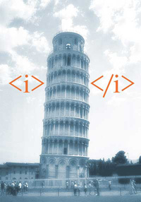 A photograph of the Leaning Tower of Pisa shows the tower between the HTML tags for italics.