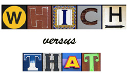 "A collage of letters is displayed on a white background to spell out ""which versus that."""
