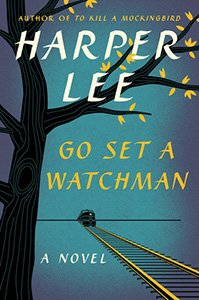 "The cover of Harper Lee's ""Go Set a Watchman."""