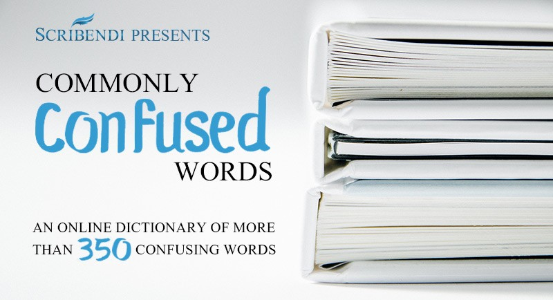Commonly Confused Words | Scribendi