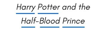 Harry Potter and the Half-Blood Prince Title Capitalization