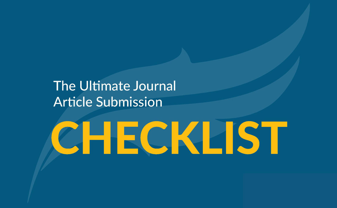 The Ultimate Journal Article Submission Checklist