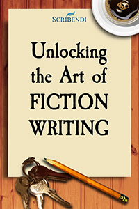 "Scribendi.com's ebook, ""Unlocking the Art of Fiction Writing."""