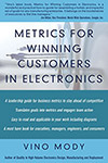 Metrics for Winning Customers in Electronics