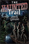 The Haunted Trail Vol. 1