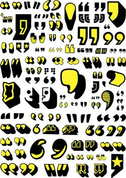 Numerous black and yellow quotation marks.