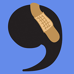 A comma with a bandaid on it illustrates the absuse that this punctuation mark takes from common comma mistakes.