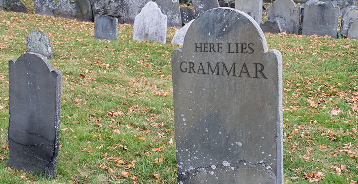 Why You Shouldn't Fear the Grammar Apocalypse