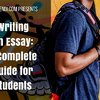Writing an Essay: A Complete Guide for Students
